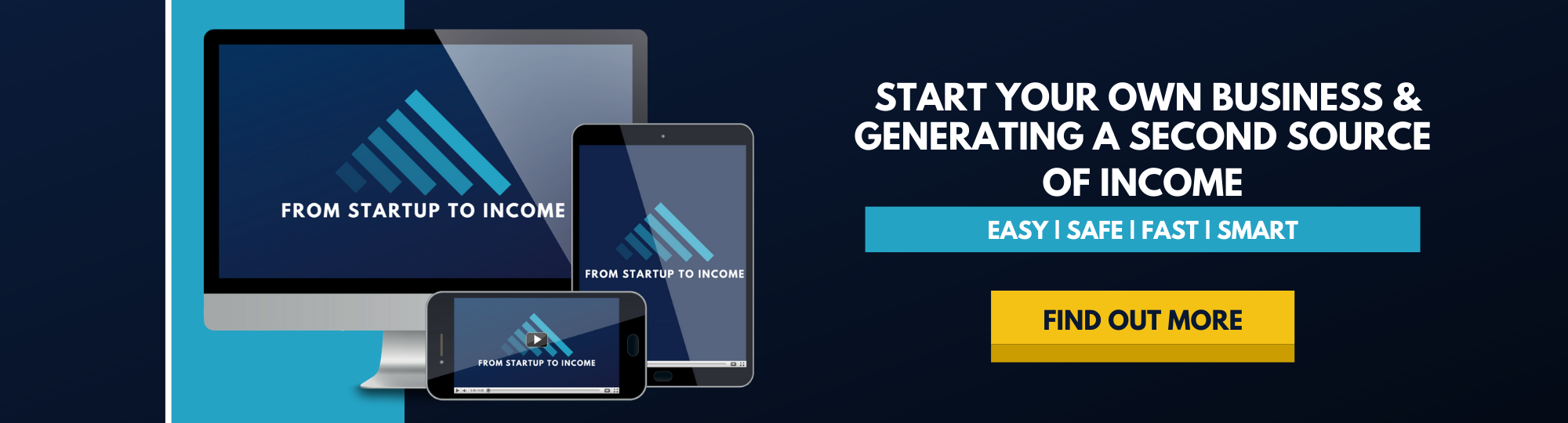 From Startup to Income